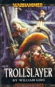 Trollslayer by William King Warhammer Fantasy book paperback Gotrek Felix